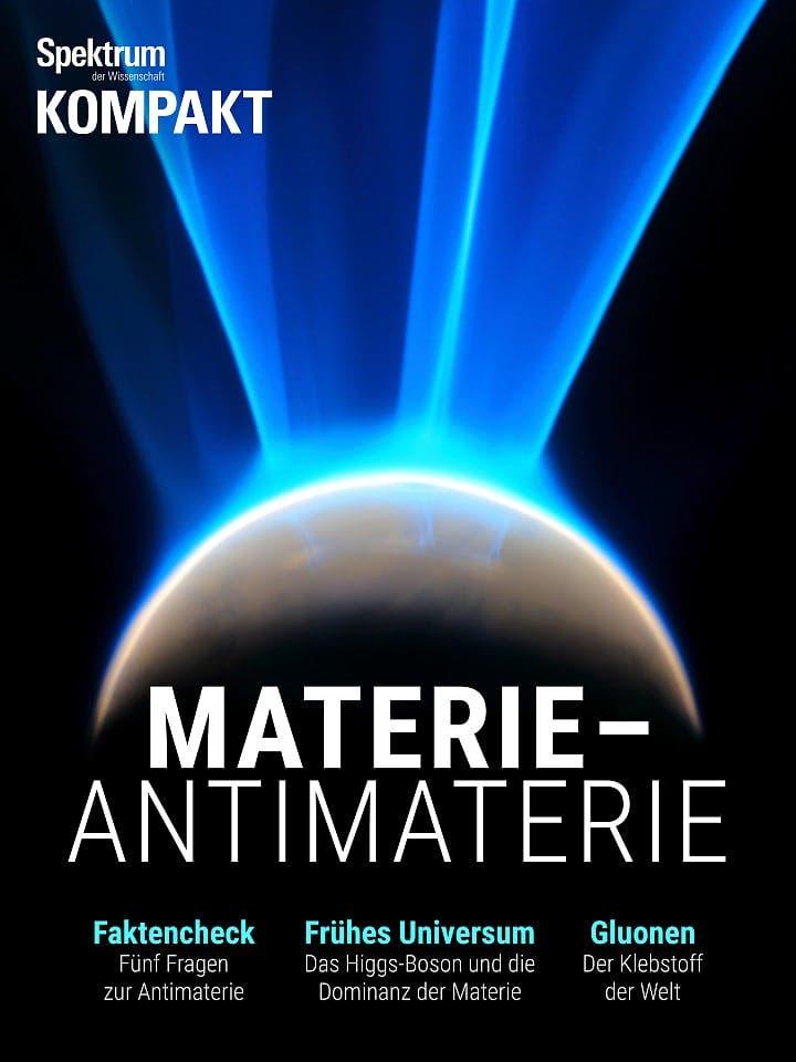 Spektrum Kompakt:  Materie – Antimaterie