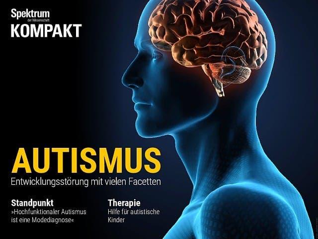 Spektrum Kompakt:  Autismus – Entwicklungsstörung mit vielen Facetten