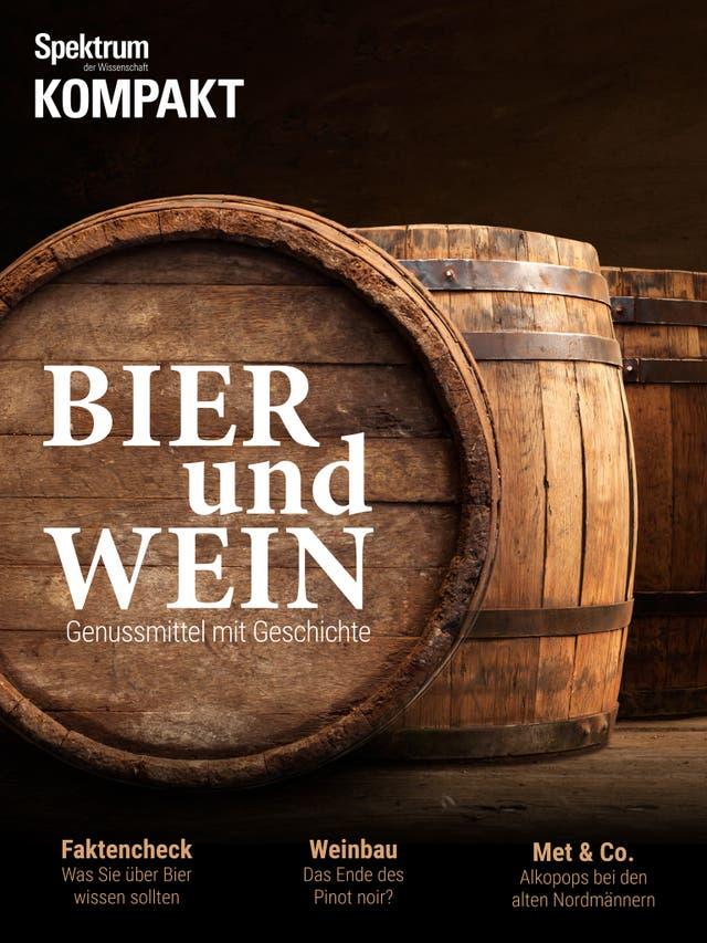 Bier und Wein - Genussmittel mit Geschichte