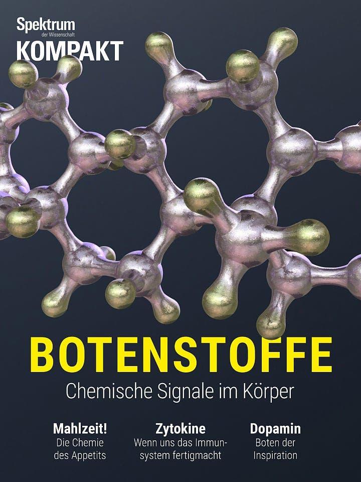 Spektrum Kompakt:  Botenstoffe – Chemische Signale im Körper