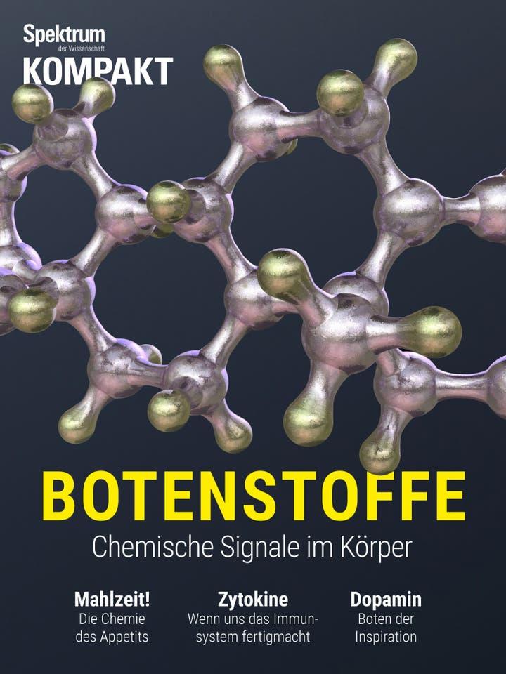 Botenstoffe - Chemische Signale im Körper