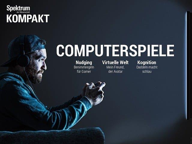 Spektrum Kompakt:  Computerspiele – Gefahr oder Vergnügen?