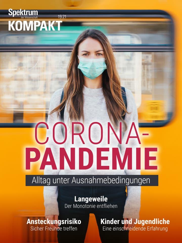 Corona-Pandemie - Alltag unter Ausnahmebedingungen