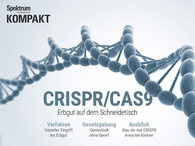 Spektrum Kompakt:  CRISPR/Cas9 – Erbgut auf dem Schneidetisch