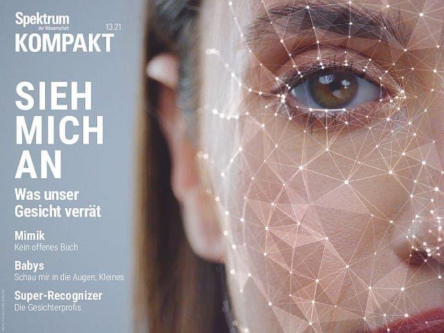Spektrum Kompakt:  Sieh mich an – Was unser Gesicht verrät