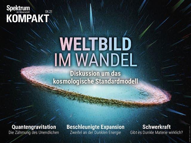 Spektrum Kompakt:  Weltbild im Wandel – Diskussion um das kosmologische Standardmodell