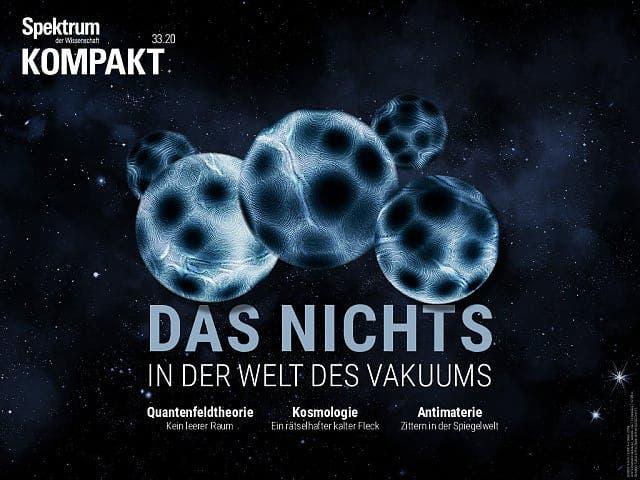 Spektrum Kompakt:  Das Nichts – In der Welt des Vakuums