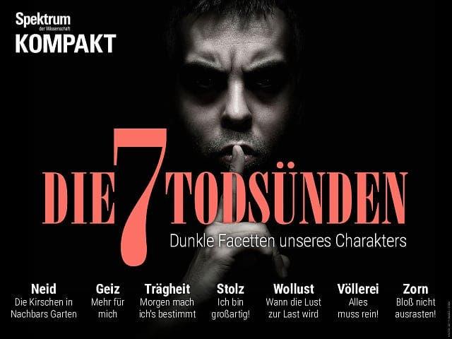 Spektrum Kompakt:  Die 7 Todsünden – Dunkle Facetten unseres Charakters