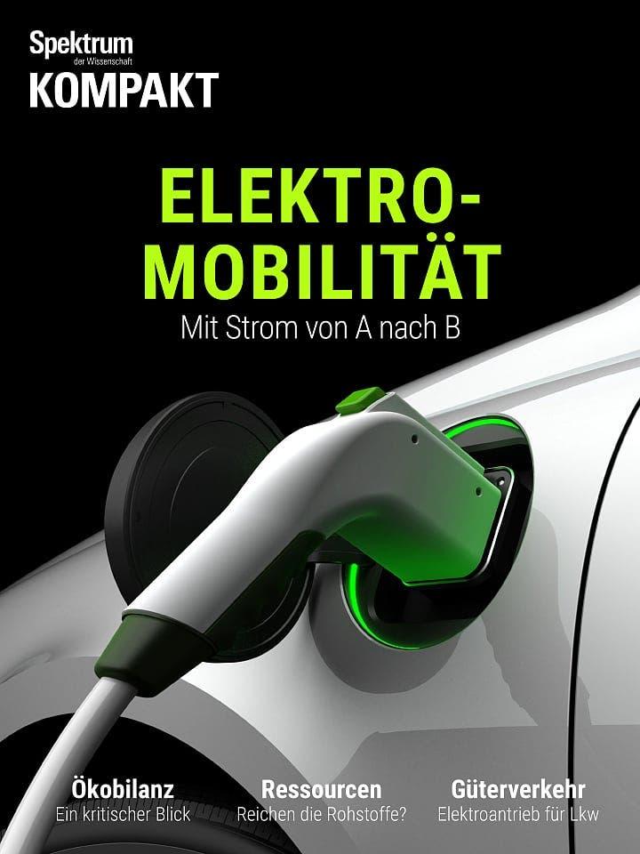 Spektrum Kompakt:  Elektromobilität – Mit Strom von A nach B