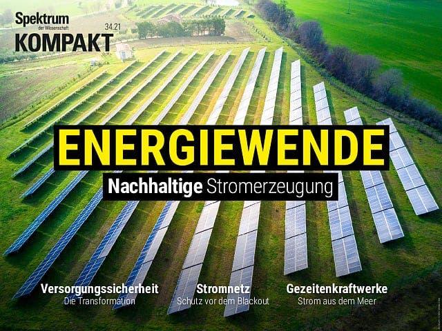 Spektrum Kompakt:  Energiewende – Nachhaltige Stromerzeugung