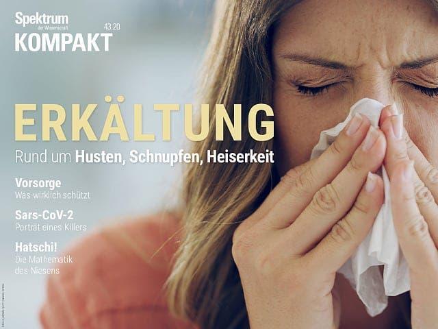 Spektrum Kompakt:  Erkältung – Rund um Husten, Schnupfen, Heiserkeit