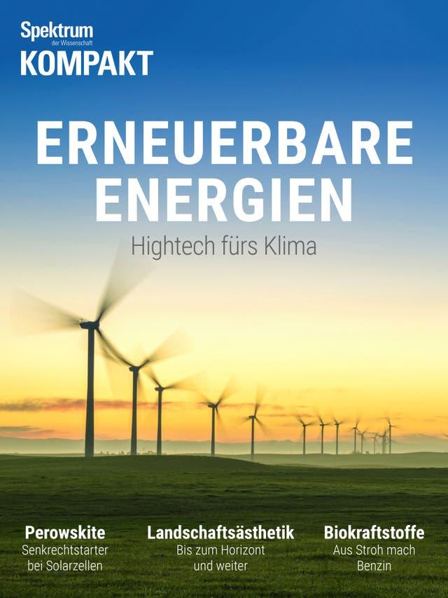 Erneuerbare Energien - Hightech fürs Klima
