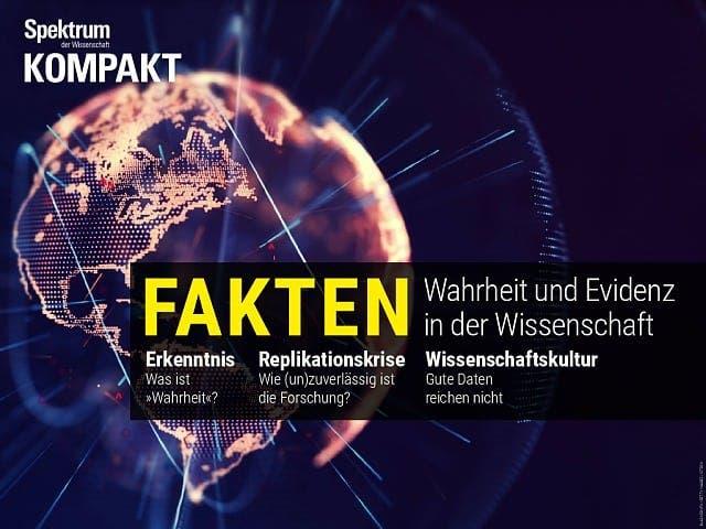Spektrum Kompakt:  Fakten – Wahrheit und Evidenz in der Wissenschaft