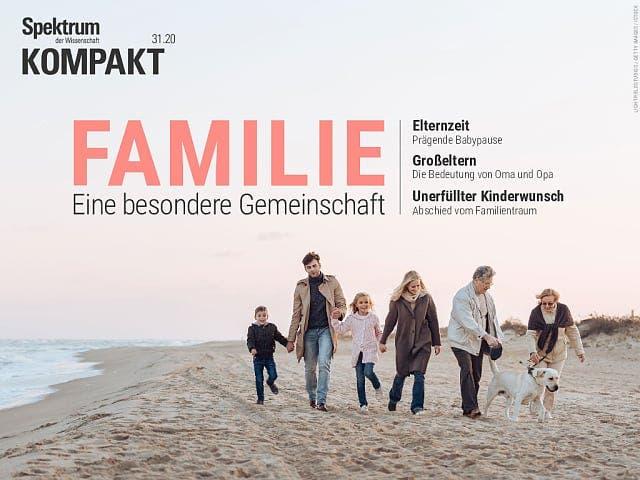 Spektrum Kompakt:  Familie – Eine besondere Gemeinschaft