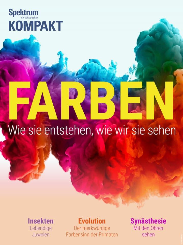 Farben - Wie sie entstehen, wie wir sie sehen