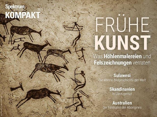 Spektrum Kompakt:  Frühe Kunst – Was Höhlenmalereien und Felszeichnungen verraten