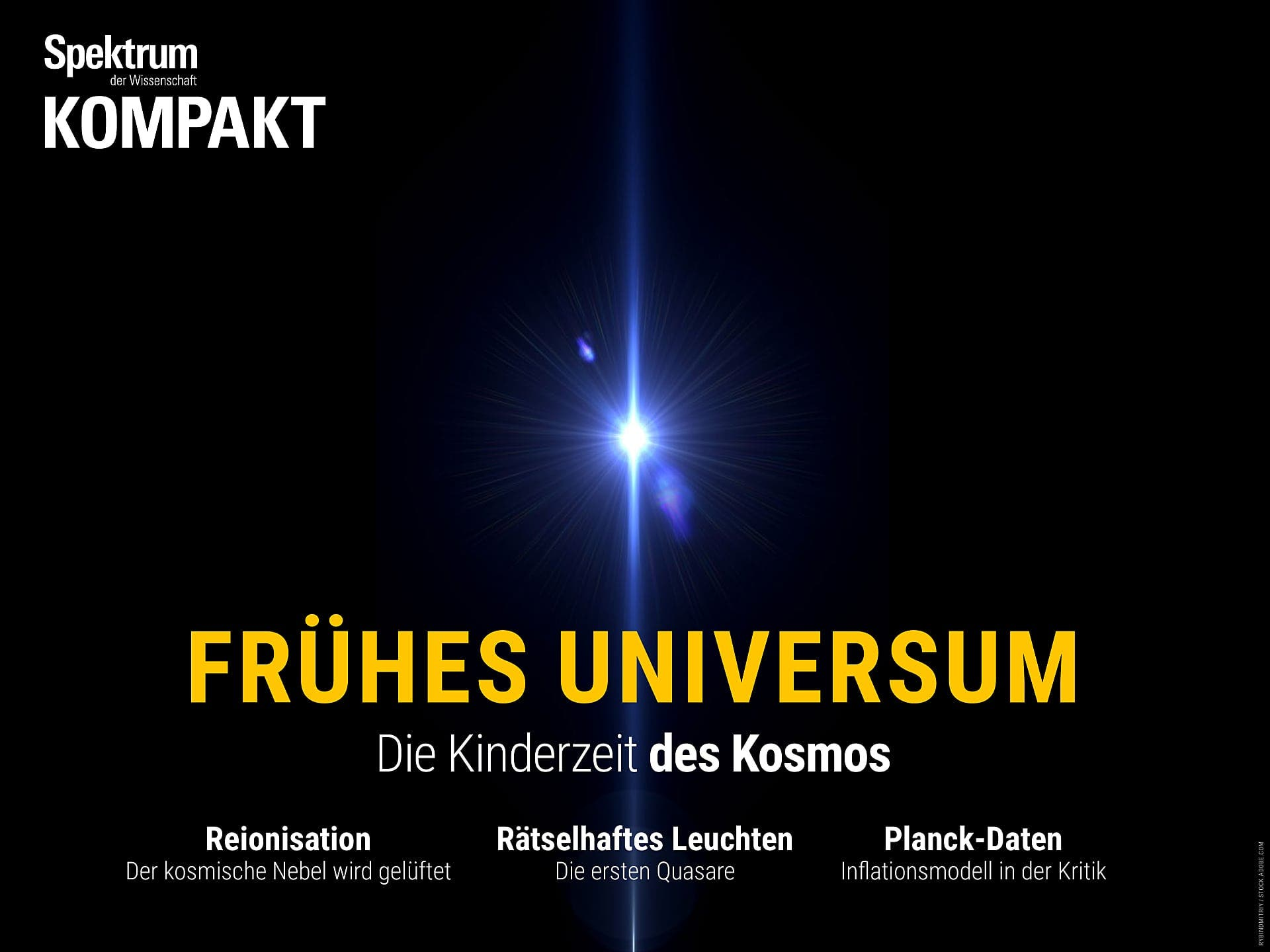 Frühes Universum - Die Kinderzeit des Kosmos