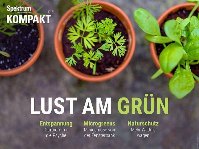 Spektrum Kompakt:  Lust am Grün