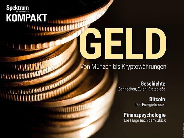 Spektrum Kompakt:  Geld – Von Münzen bis Kryptowährungen