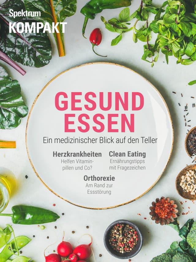 Gesund essen - Ein medizinischer Blick auf den Teller