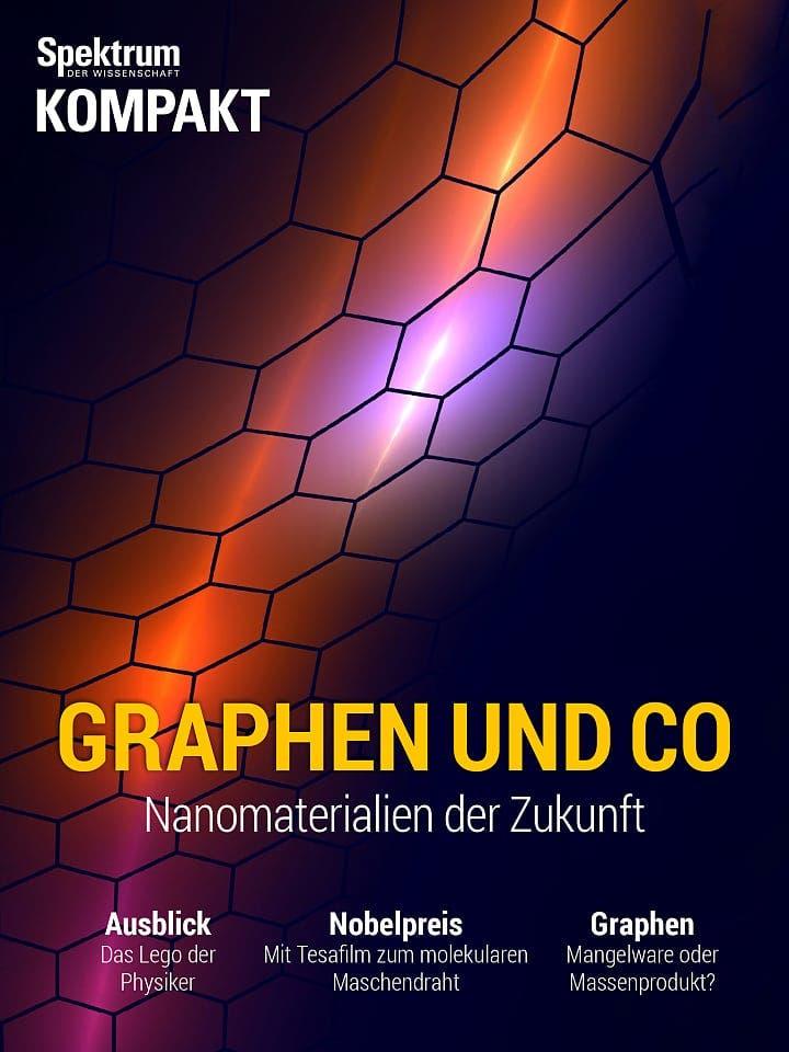 Spektrum Kompakt:  Graphen und Co – Materialien der Zukunft