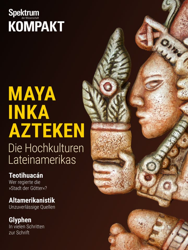Maya, Inka, Azteken - Die Hochkulturen Lateinamerikas