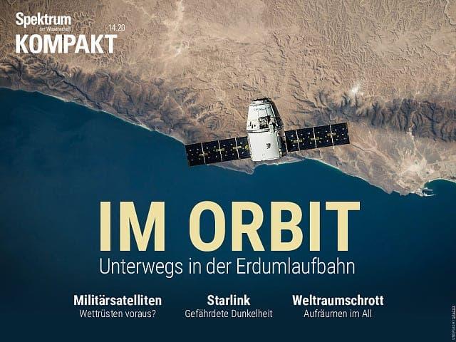 Spektrum Kompakt:  Im Orbit – Unterwegs in der Erdumlaufbahn