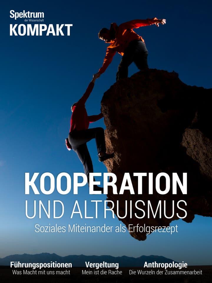 Kooperation und Altruismus - Soziales Miteinander als Erfolgsrezept