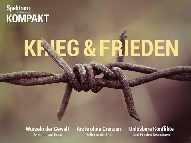 Spektrum Kompakt:  Krieg und Frieden