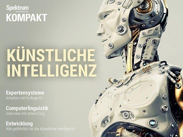 Spektrum Kompakt:  Künstliche Intelligenz – von Maschinen und Menschen