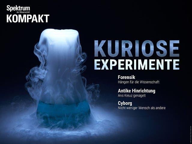 Spektrum Kompakt:  Kuriose Experimente