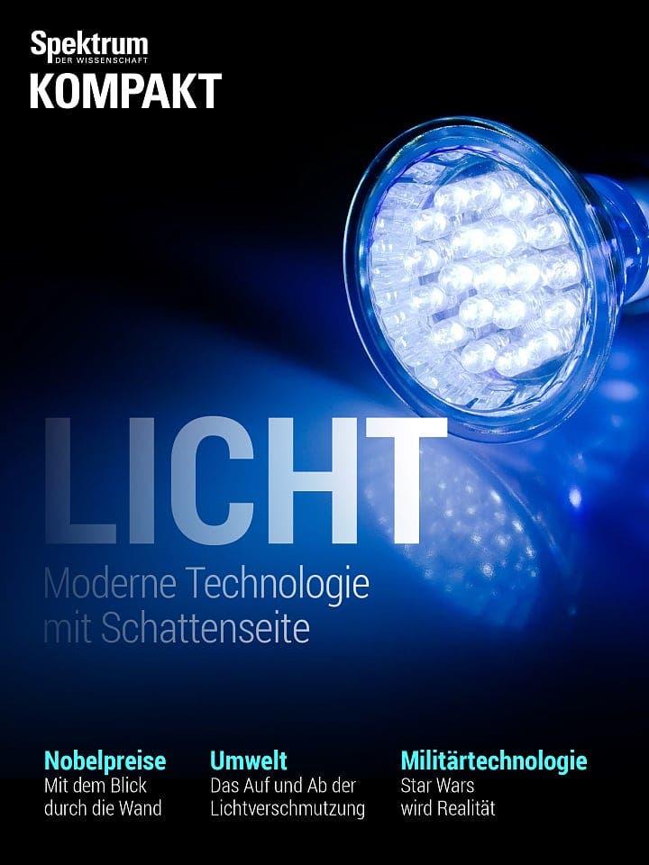 Spektrum Kompakt:  Licht – Moderne Technologie mit Schattenseite