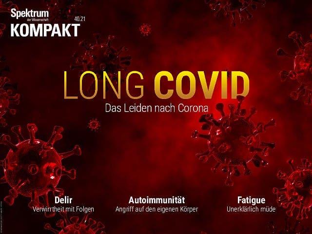 Spektrum Kompakt:  Long Covid – Das Leiden nach Corona