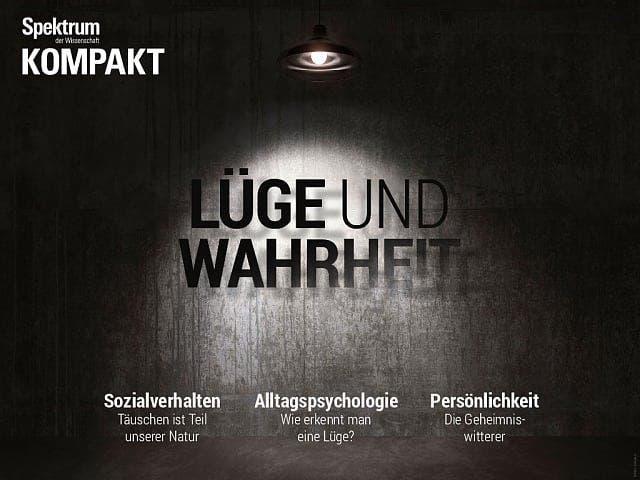 Spektrum Kompakt:  Lüge und Wahrheit