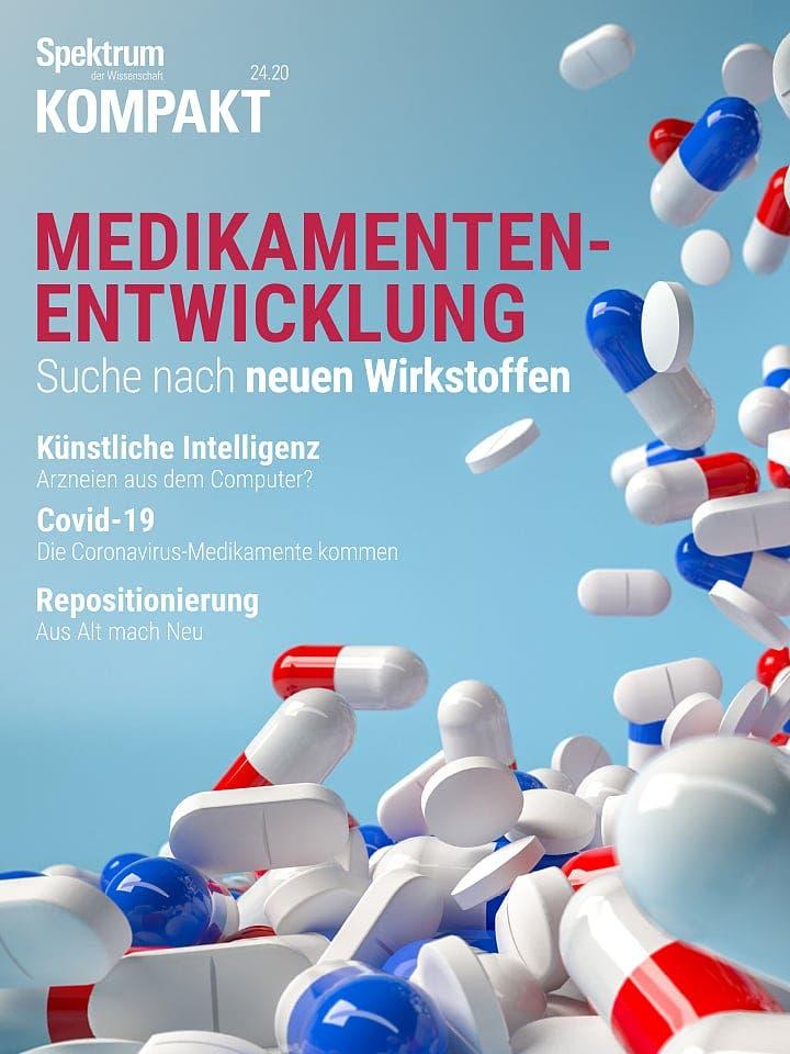 Spektrum Kompakt:  Medikamentenentwicklung – Suche nach neuen Wirkstoffen
