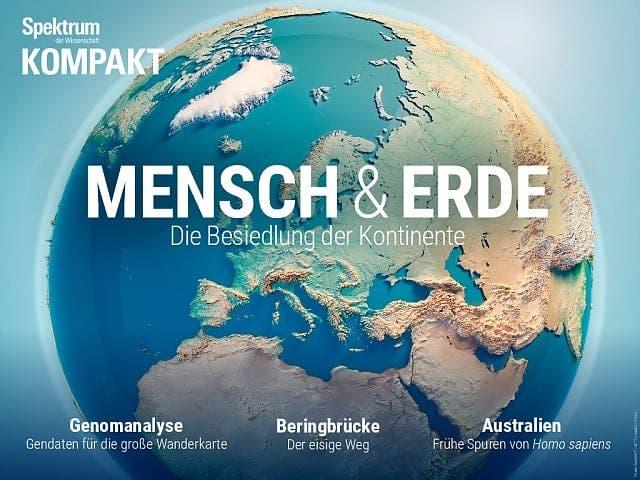 Spektrum Kompakt:  Mensch & Erde – Die Besiedlung der Kontinente