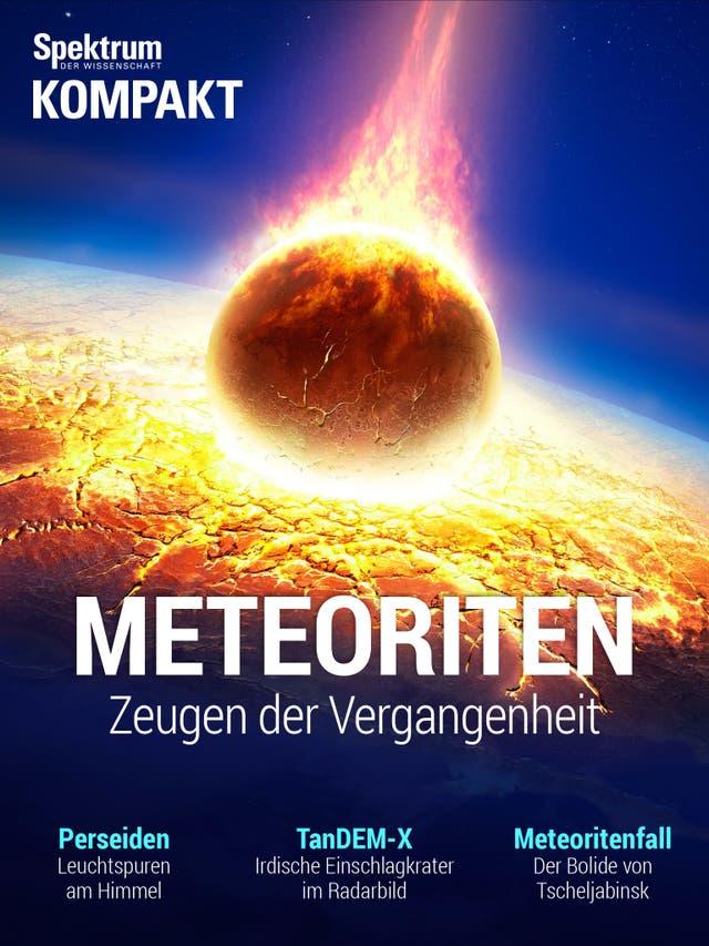 Meteoriten - Zeugen der Vergangenheit