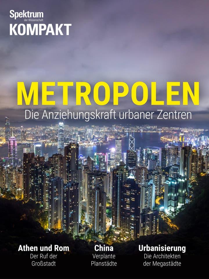 Metropolen - Die Anziehungskraft urbaner Zentren
