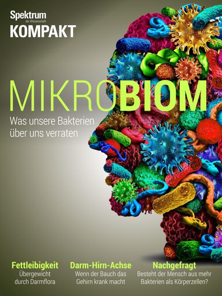 Mikrobiom - Was unsere Bakterien über uns verraten