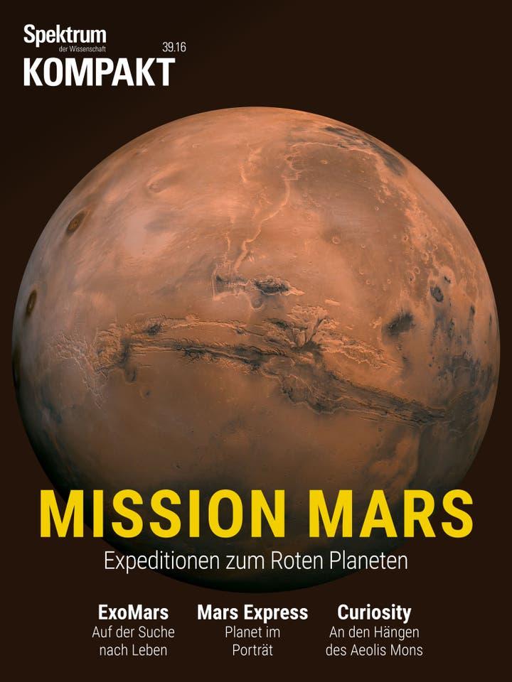 Mission Mars - Die aktuellen Expeditionen zum Roten Planeten
