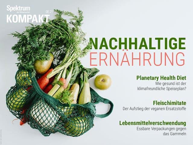 Spektrum Kompakt:  Nachhaltige Ernährung