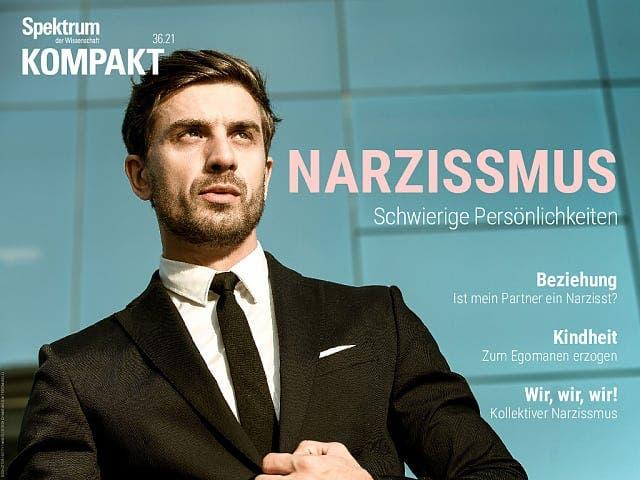 Spektrum Kompakt:  Narzissmus – Schwierige Persönlichkeiten