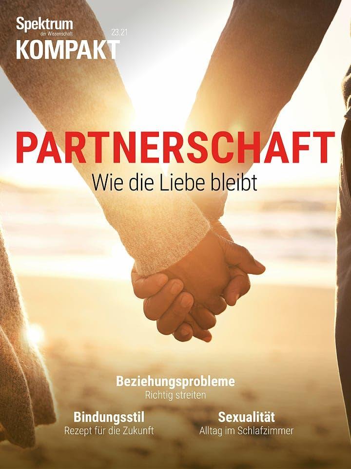 Spektrum Kompakt:  Partnerschaft – Wie die Liebe bleibt
