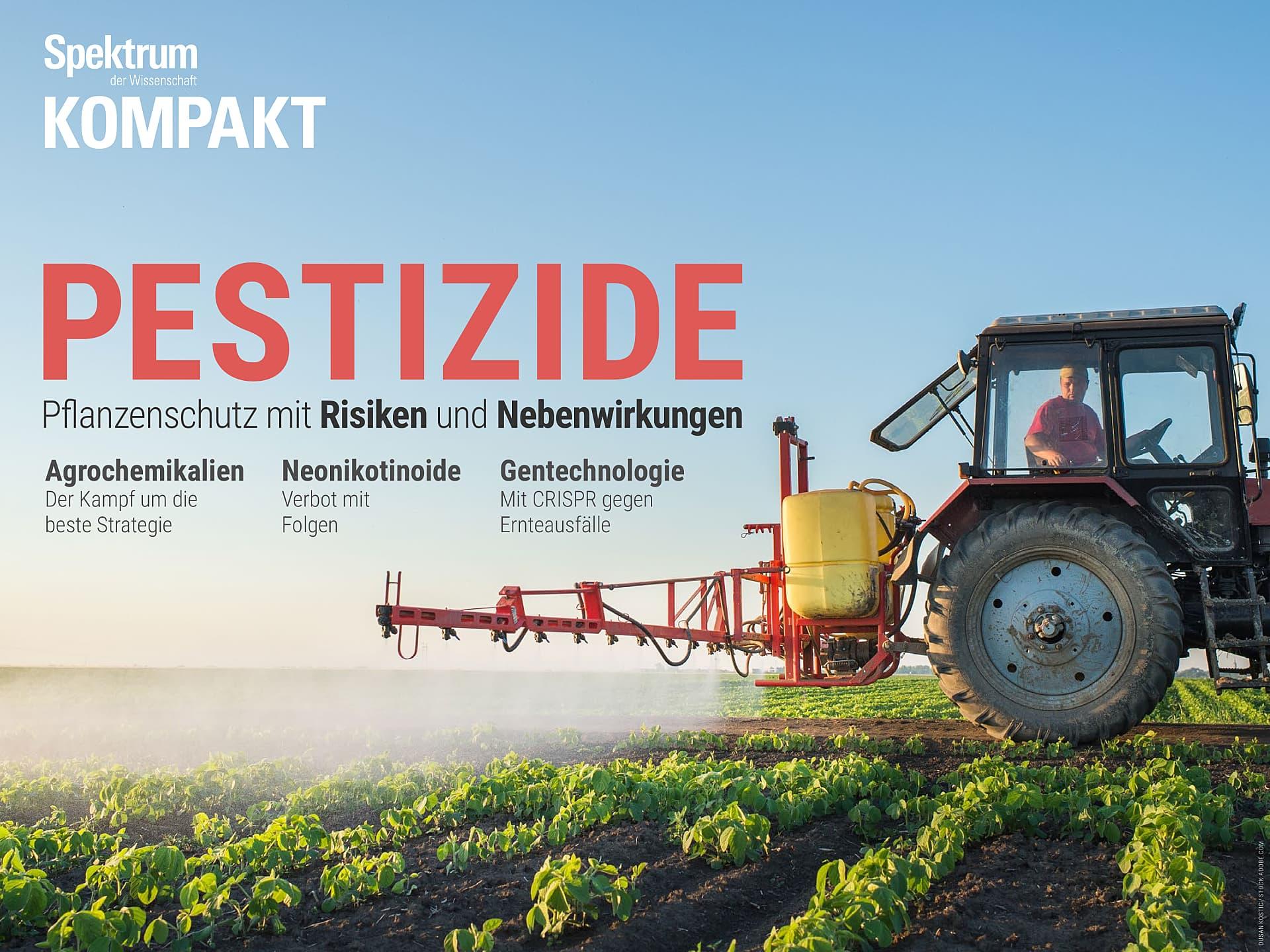 Pestizide - Pflanzenschutz mit Risiken und Nebenwirkungen