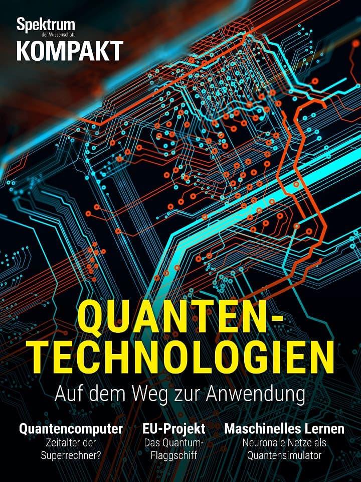 Spektrum Kompakt:  Quantentechnologien – Auf dem Weg zur Anwendung