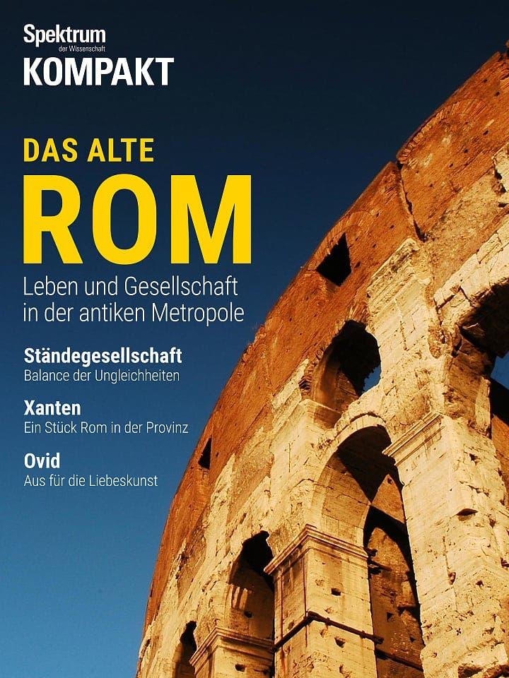 Spektrum Kompakt:  Das alte Rom – Leben und Gesellschaft in der antiken Metropole