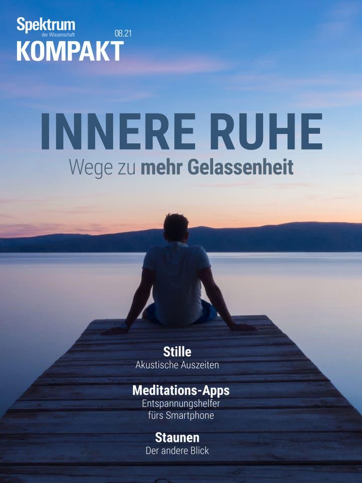 Innere Ruhe - Wege zu mehr Gelassenheit