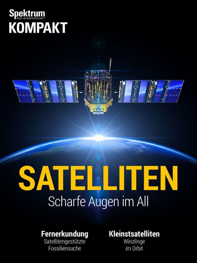 Satelliten - Scharfe Augen im All