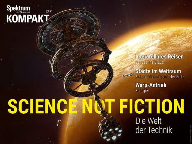 Spektrum Kompakt:  Science not fiction – Die Welt der Technik