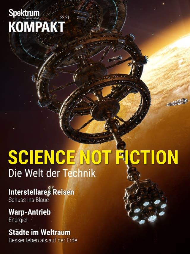 Science not fiction - Die Welt der Technik